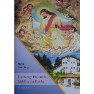 Die Heilige Philomena, Liebling der Kinder