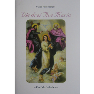 Die drei Ave Maria