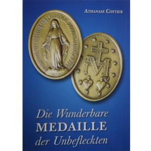 Die Wunderbare Medaille der Unbefleckten