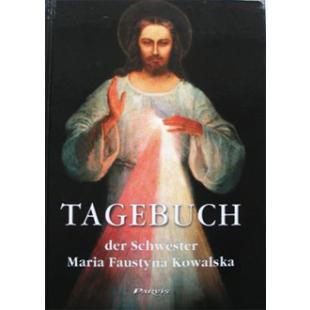 Tagebuch der Heiligen Sr. Faustina Kowalska