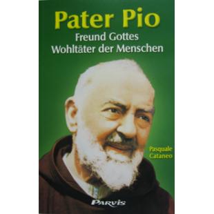 Pater Pio, Freund Gottes